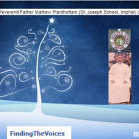 Remembering Reverend Father Mathew Planthottam (St. Joseph School, Imphal) on Christmas Day