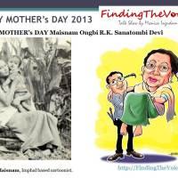 HAPPY MOTHER's DAY Maisnam Ongbi R.K. Sanatombi Devi