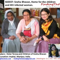 S02E07 FindingTheVoices: Sneha Bhavan, Home for the children and HIV infected woman in Imphal, Manipur